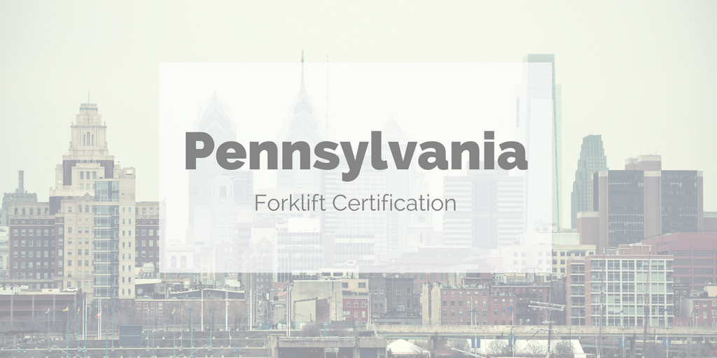 Pennsylvania forklift certification