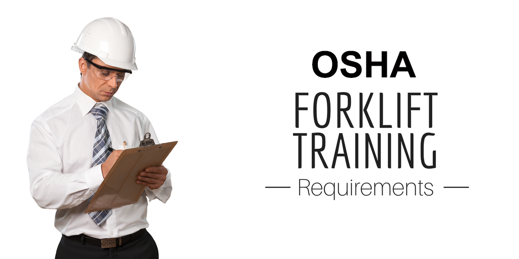 Osha Forklift Training Osha Forklift Certification Requirements