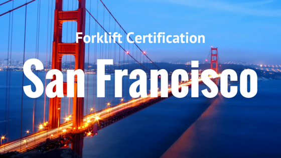 forklift certification in san francisco