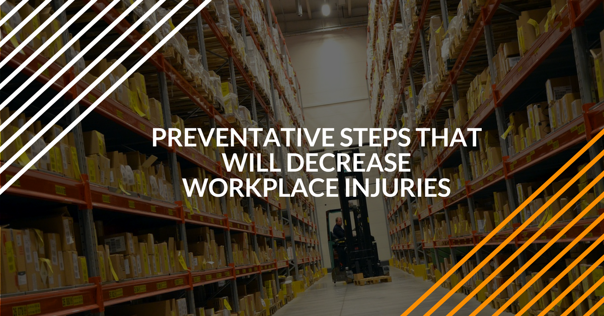 preventative steps and OSHA regulations that will decrease workplace injuries