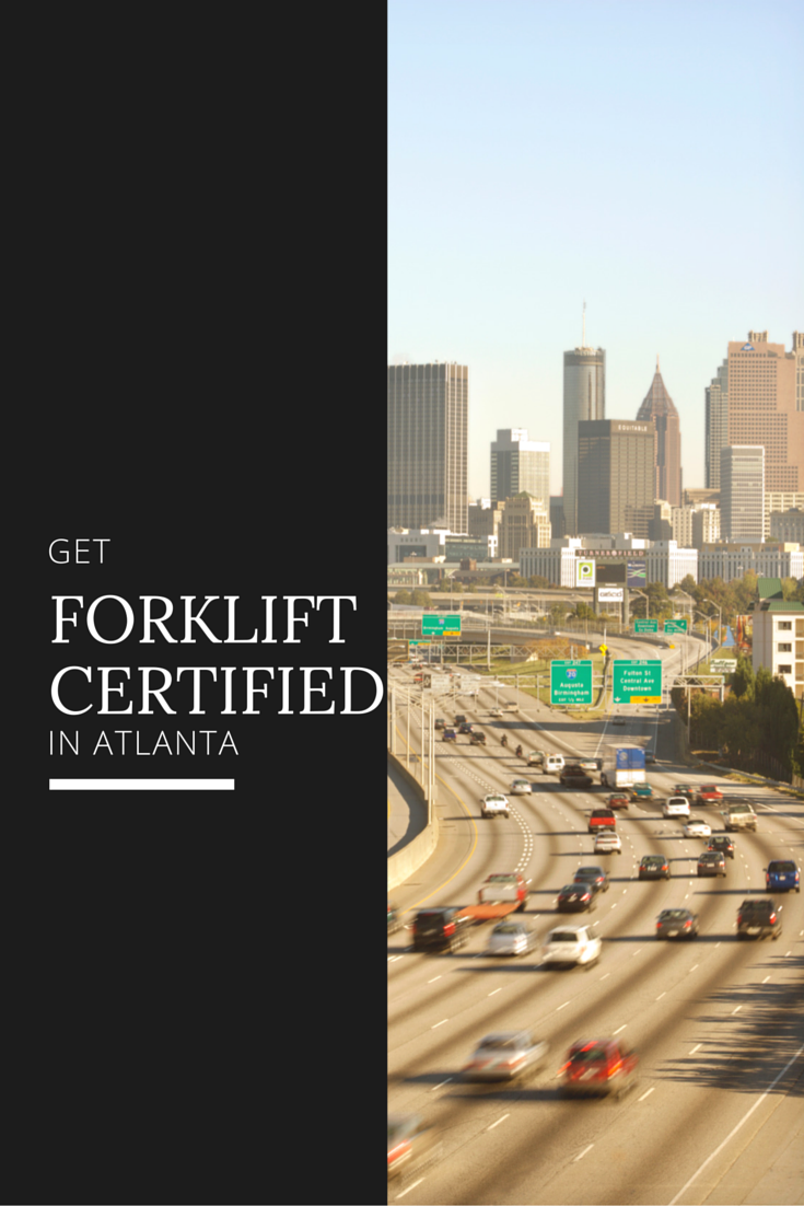 Atlanta Forklift Certification Get Easy Training Now