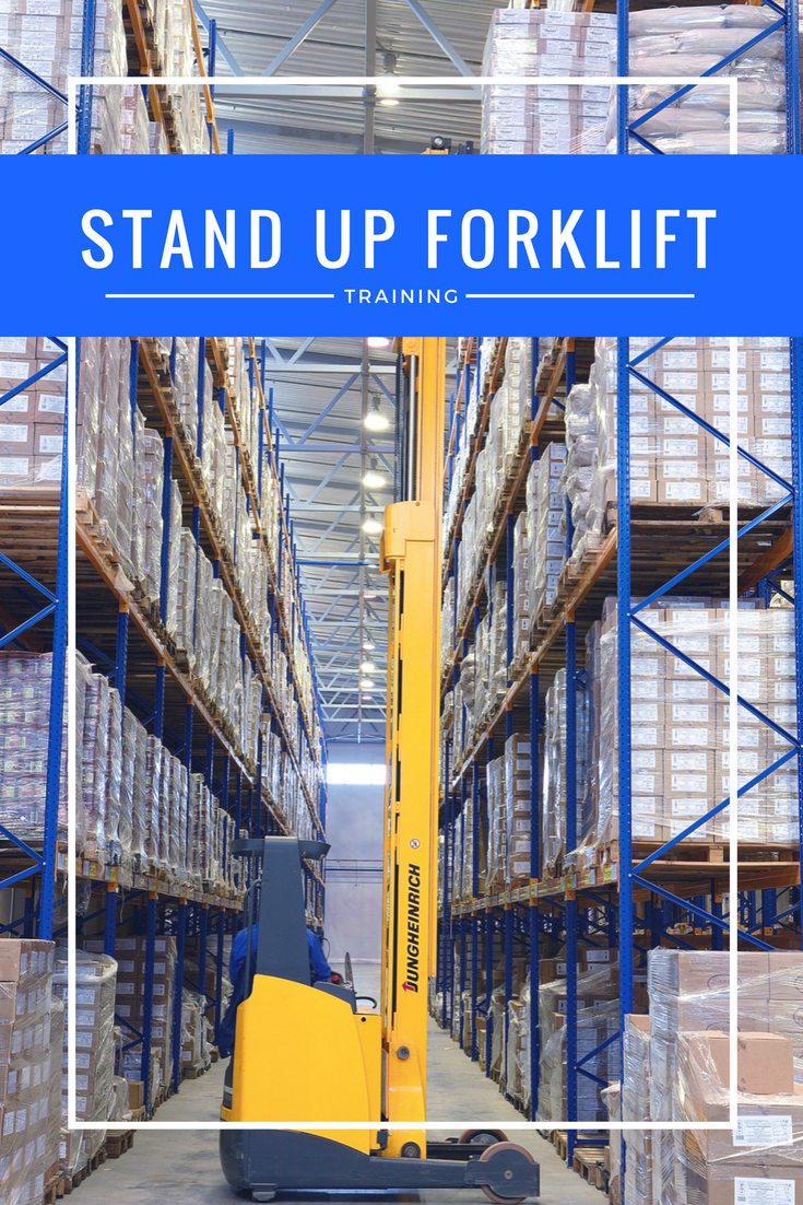 Stand Up Forklift Training Get Certified Today