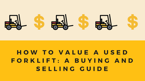 How to Value a Used Forklift