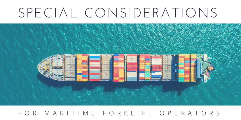 Special Considerations for Maritime Forklift Operators