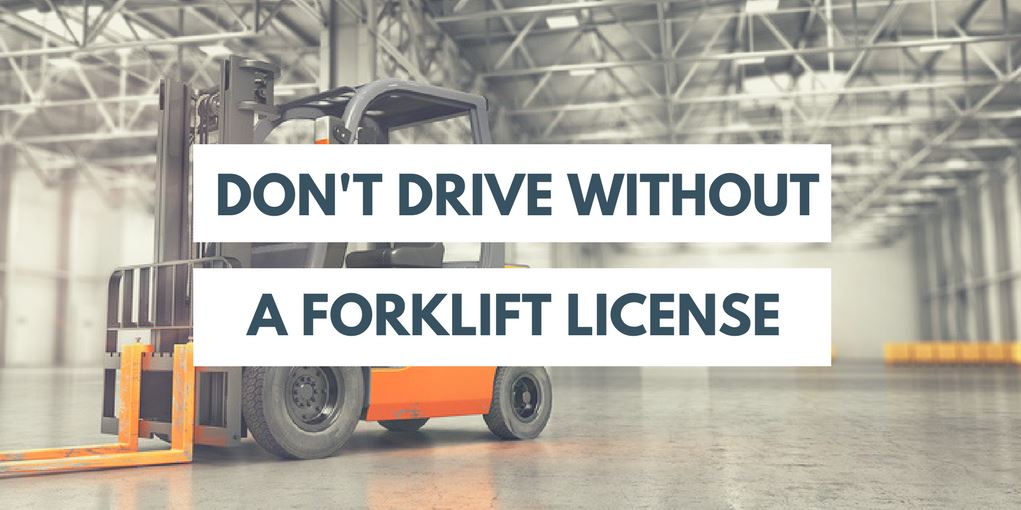 dont drive without forklift license