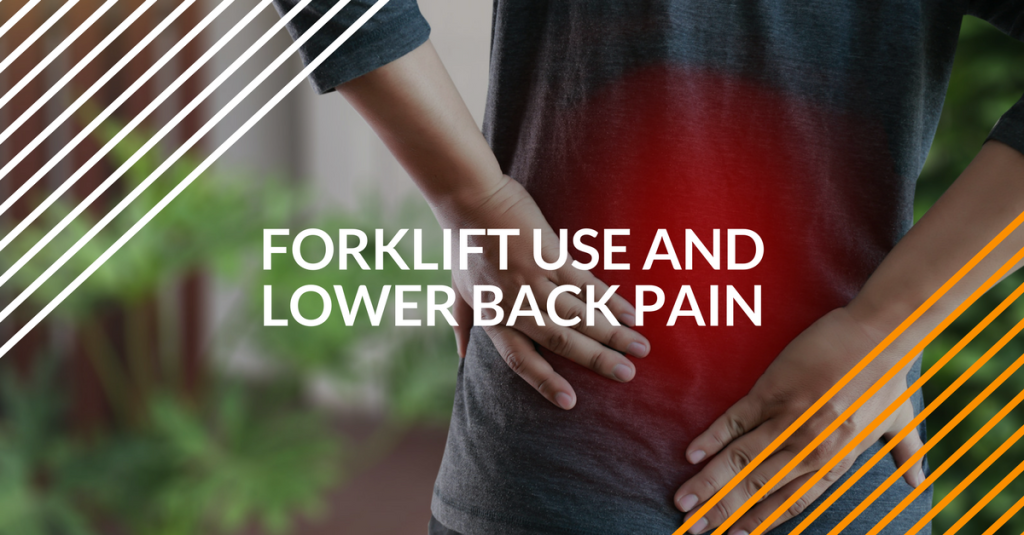 how forklift use can cause back pain