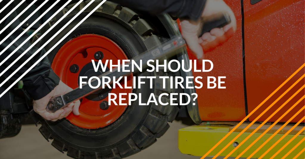 how to tell when forklift tires should be replaced