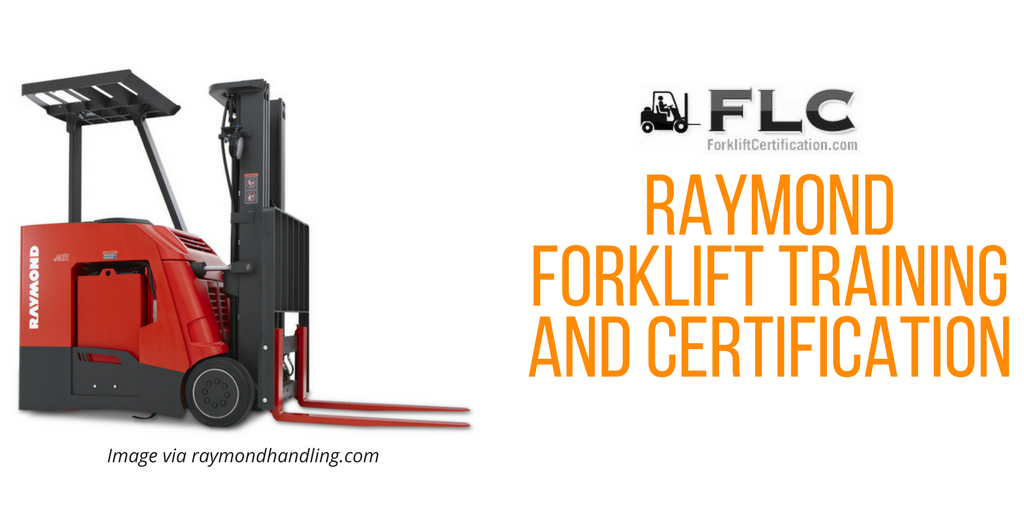 Raymond Forklift Training and Certification