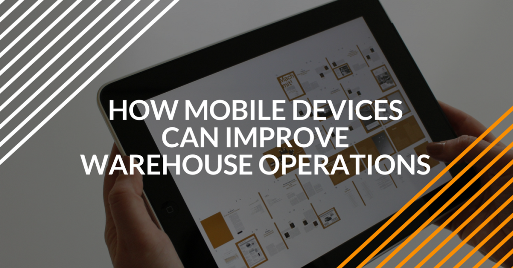 mobile devices improve warehouse operations