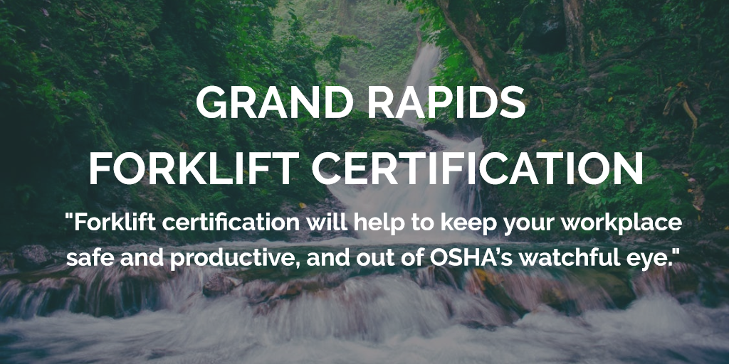 grand rapids forklift certification