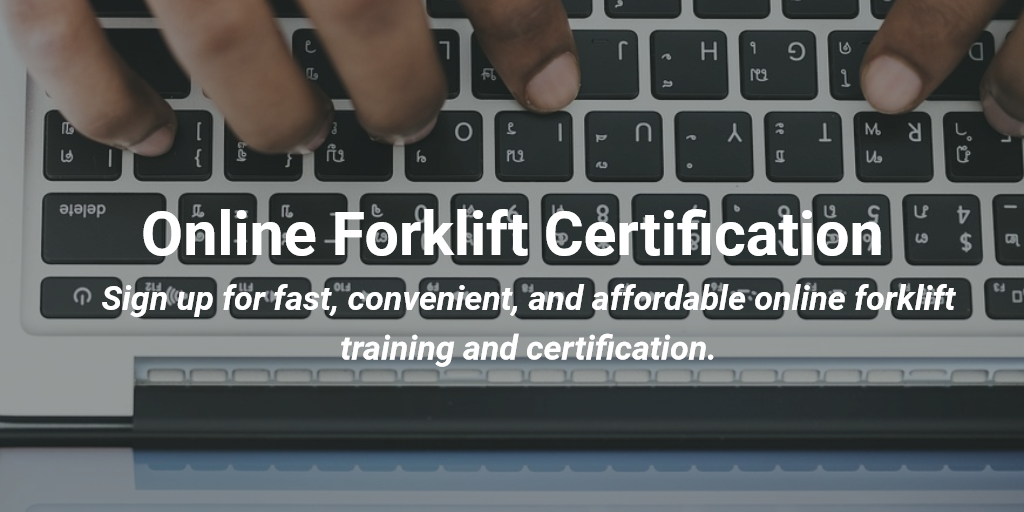 Online Forklift Certification Get Your Forklift Operator