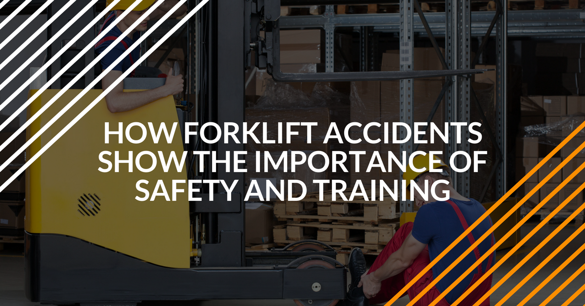 How Forklift Accidents Show The Importance Of Safety Training