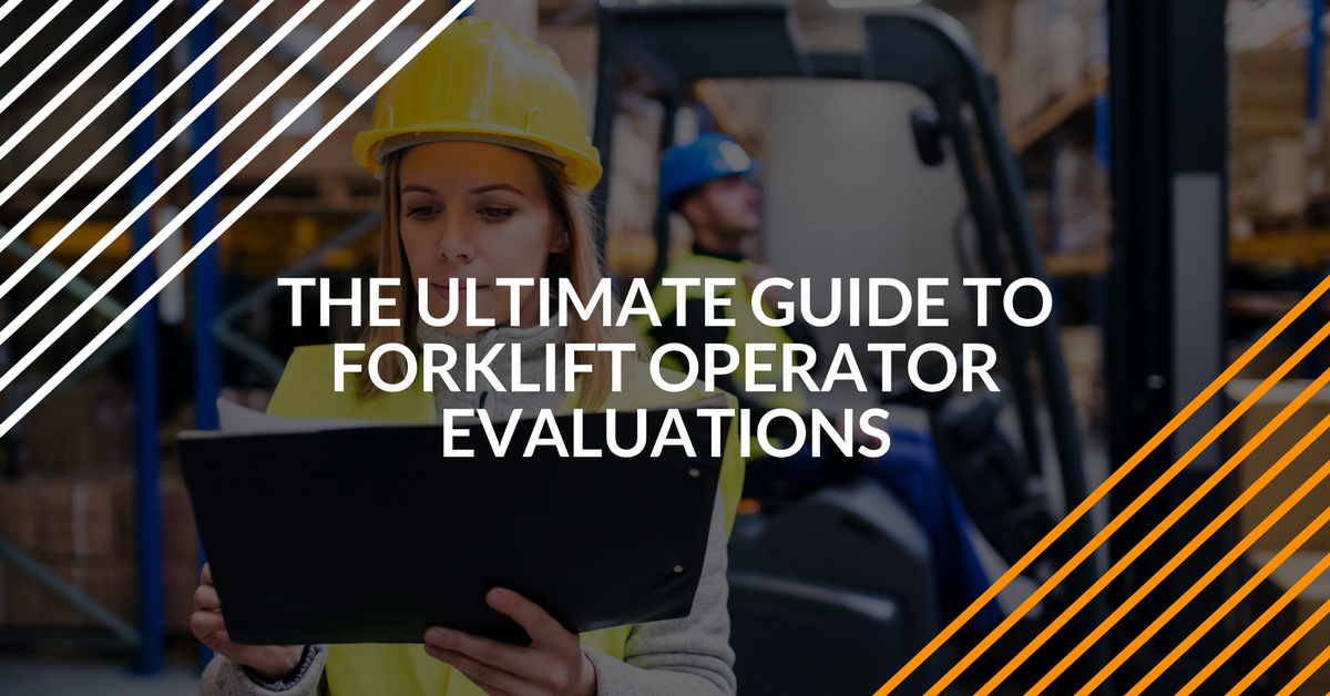 The Ultimate Guide To Forklift Operator Evaluations