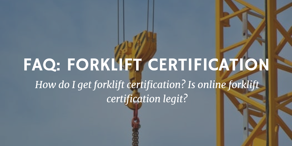 Faq Online Forklift Certification What You Need To Know Flc