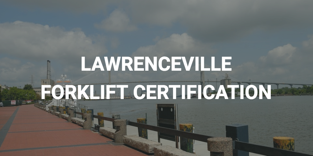 forklift certification in lawrenceville ga