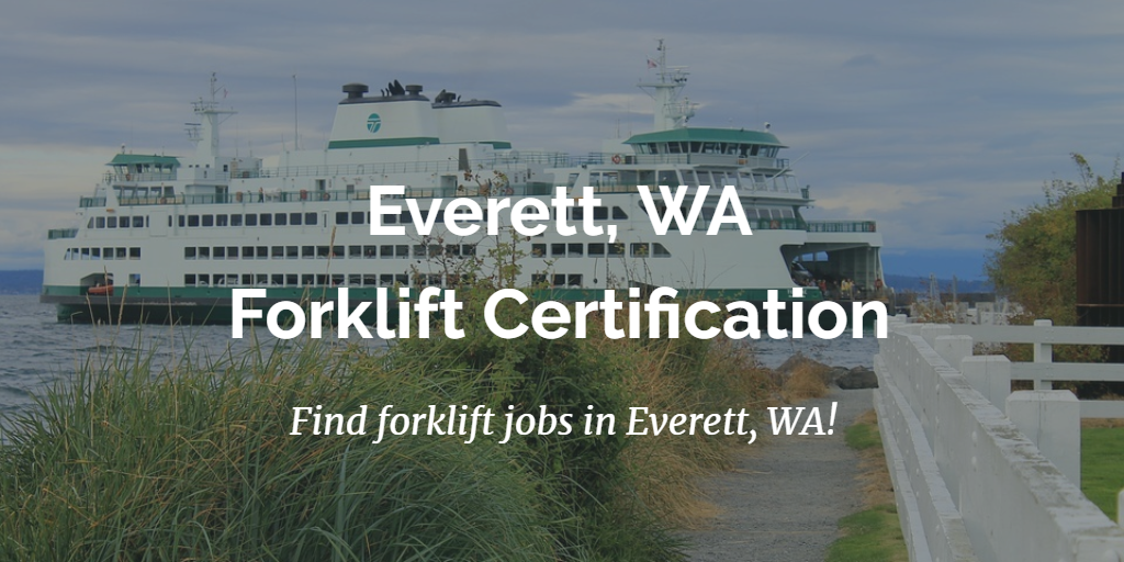 forklift certification everett wa