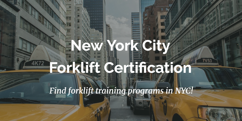 New York Forklift Certification Get Trained