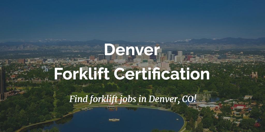 Denver Forklift Certification Forkliftcertification