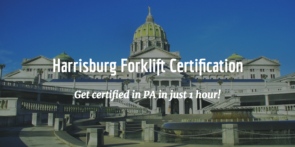 Harrisburg Forklift Training And Certification Get Certified In 1 Hour