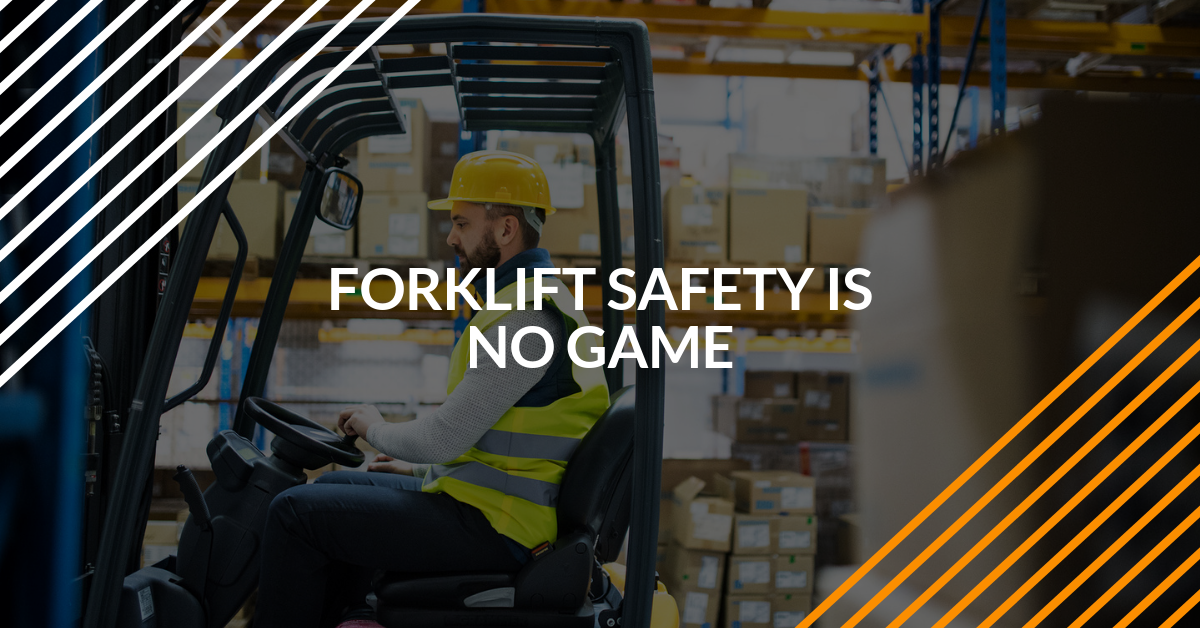 Forklift Safety is No Game